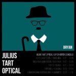 JULIUS TART OPTICAL ジュリアスタートオプティカル V.I.P EXHIBITION 展示会 岡山眼鏡店 okayamagankyoten