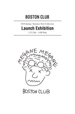 BOSTON CLUB ボストンクラブ 2018 Spring Summer New Collection Launch Exhibition 加賀美健 アーティストコラボ 岡山眼鏡店 okayamagankyoten